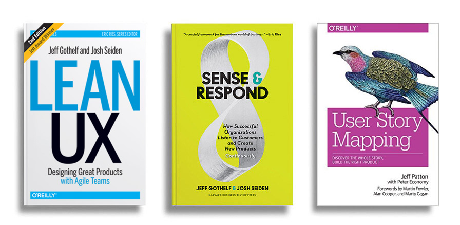 Lean UX, Sense & Respond and User Storymapping -- all the books you'll get at this workshop